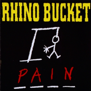 Rhino Bucket - Pain (1994)