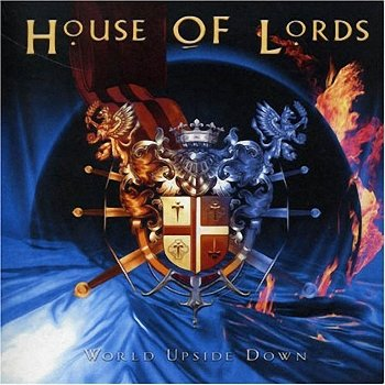 House of Lords - World Upside Down  (2006)