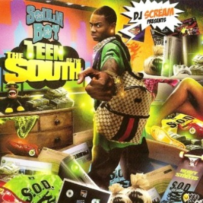 DJ Scream Presents Soulja Boy - The Teen Of The South (2008)