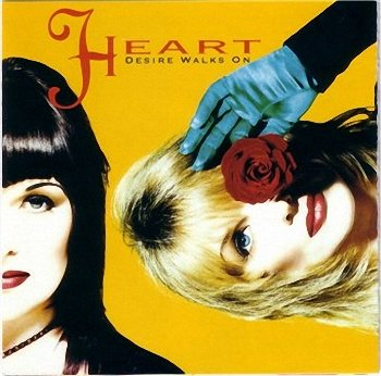 Heart - Desire Walks On  (1993)
