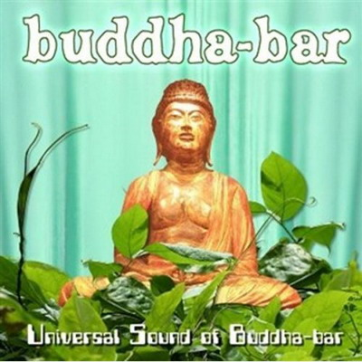 VA - Universal Sound Of Buddha-Bar (2006)