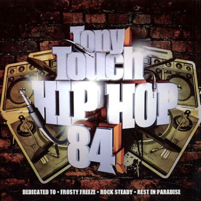 Tony Touch - Hip Hop 84 (2008)