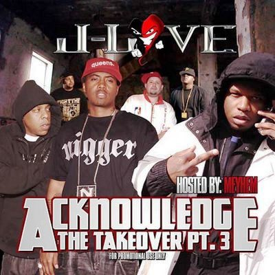 J-Love-Acknowledge The Takeover 3 (2008)