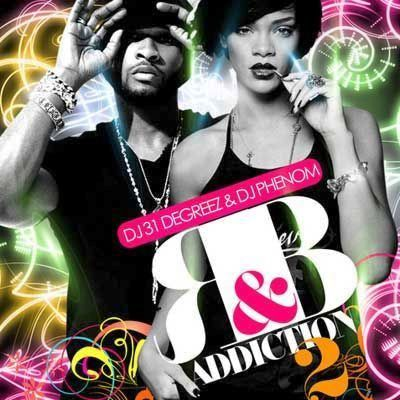 DJ 31 Degreez & DJ Phenom R&B Addiction Part 2 (2008)