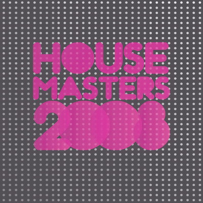 VA - House Masters (The Finest In House & Electro) 2008