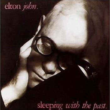 Elton John - Sleping With The Past  (1989)