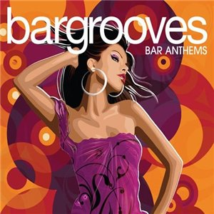 VA-Bargrooves: Bar Anthems (mixed by Andy Daniell) (3CD)