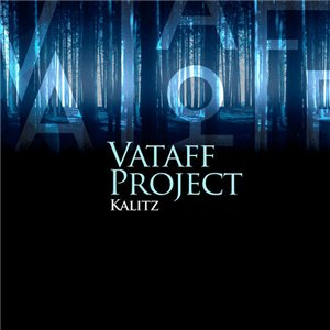 Vataff Project - Kalitz (2008)