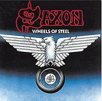 Saxon - Wheels Of Steel   (1980)