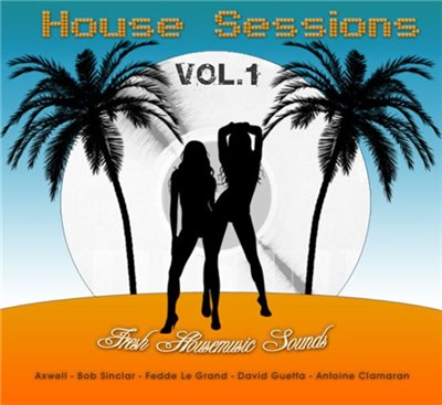 VA-House Sessions Vol.1 (2008)