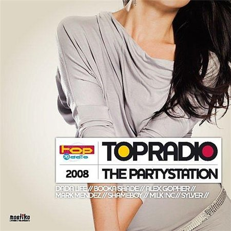 Topradio The Partystation 2008 Volume 1