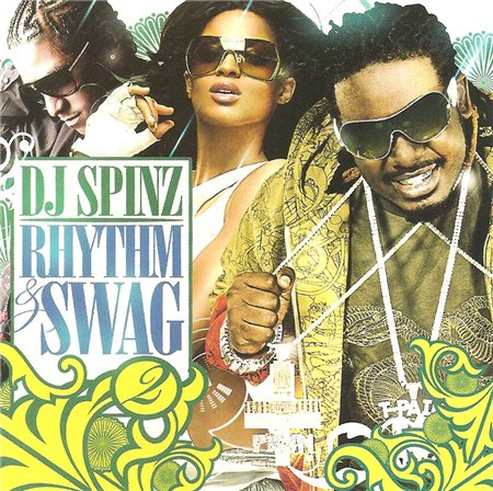 DJ Spinz - Rhythm And Swag 2 (2008)