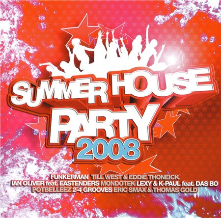 Summer House Party 2008 2CD (2008)