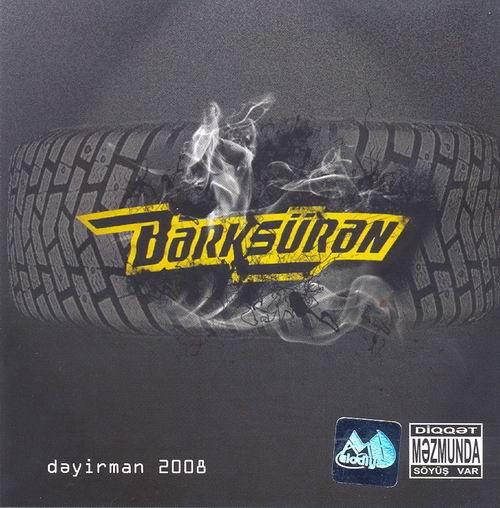 Dayirman - Berksuran (2008)