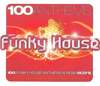 100 Anthems Funky House (2008)