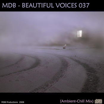MDB - Beautiful Voices 037 (Ambient - Chill Mix) 2008