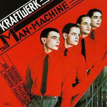 Kraftwerk - The Man-Machine (1978)
