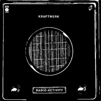 Kraftwerk - Radio-Activity (1975)