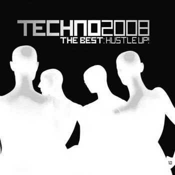 Techno 2008 - The Best Hustle Up (2008)