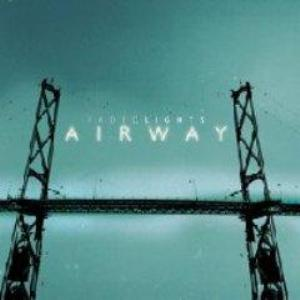 Airway - Faded Lights (2007)