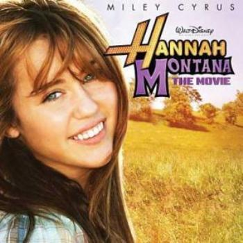 Miley Cyrus - Hannah Montana: The Movie