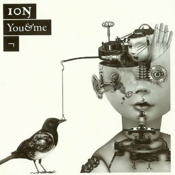 Ion - You And Me (2009)