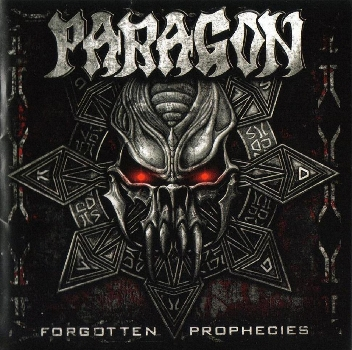 Paragon- Forgotten Prophecies  (2007)