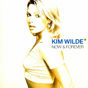 Kim Wilde - Now &amp; Forever