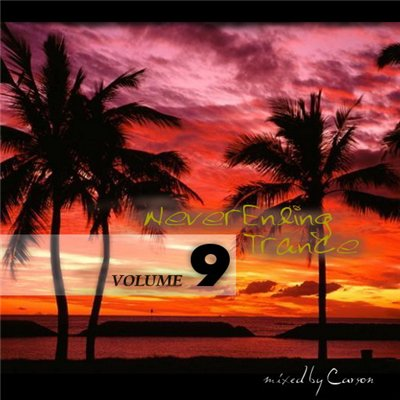 VA-NeverEnding Trance Vol.9 (mixed by Carson) (2009)
