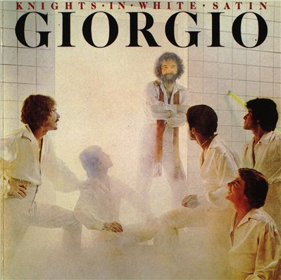 GiORGIO MORODER - Knights In White Satin (1976)