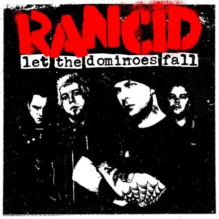 Rancid - Let The Dominoes Fall (2009)