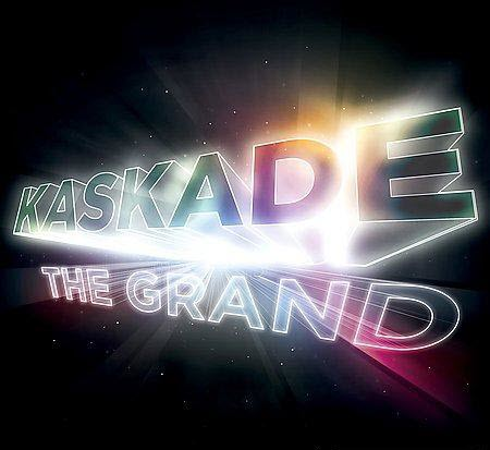 Kaskade - The Grand (2009)