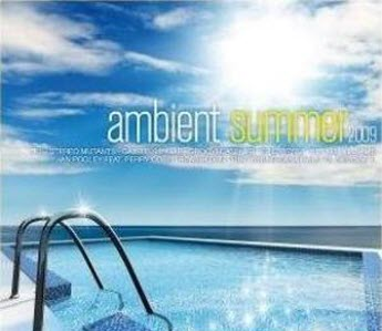 Ambient Summer 2009