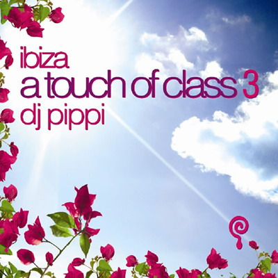 DJ Pippi - A Touch Of Class 3 (2009)