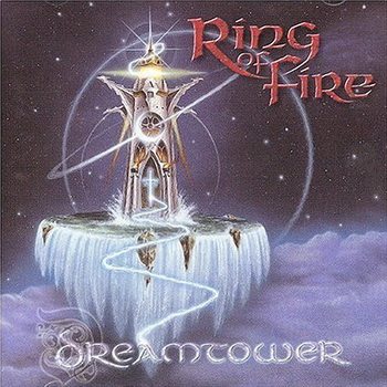 Ring Of Fire - Dreamtower (2003)