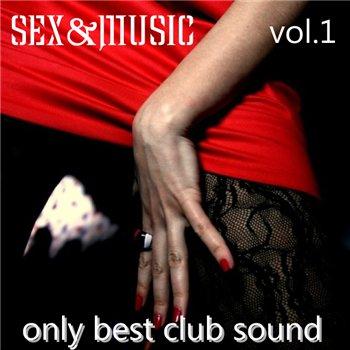 Sex & Music Vol. 1 (2009)