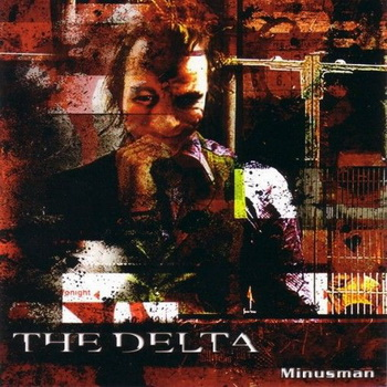 The Delta - Minusman (2008)