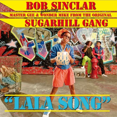 Bob Sinclar Feat Master Gee - Lala Song (2009)