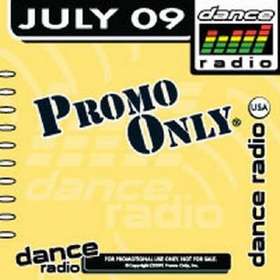 Promo Only Dance Radio July (2009)