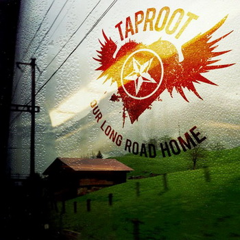 Taproot - Our Long Road Home (2008)