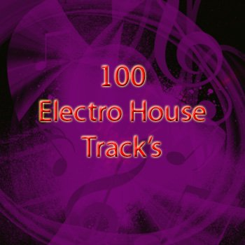100 - Electro House Track's (2009)