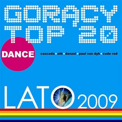 Goracy Top 20 Dance Lato 2009