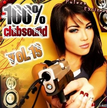 100% Club Sound Vol.19 (2009)