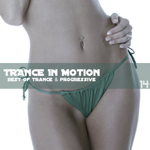 Trance In Motion Vol.14 (Mixed By E.S.) (2009)