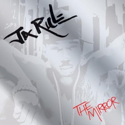 (Hip-Hop) Ja Rule - The Mirror - 2008, MP3 (tracks), 320 kbps