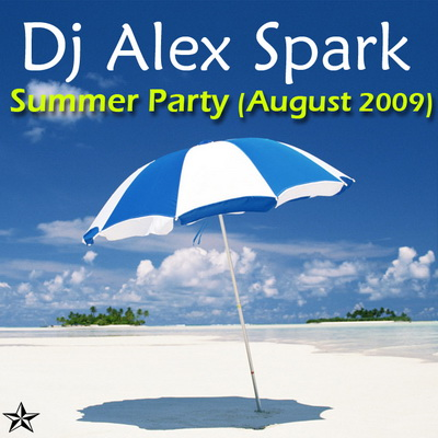 Dj Alex Spark - Summer Party (August 2009)