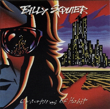 Billy Squier - Creatures Of Habit (1991)