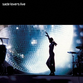 Sade - Lovers Live (2002)