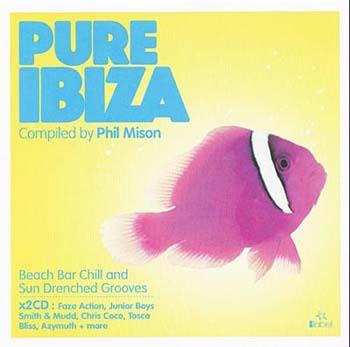 Pure Ibiza - compiled by Phil Mison (2009)