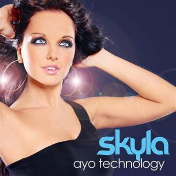 Skyla - Ayo Technology Incl The Real Booty Babes Remix (2009)